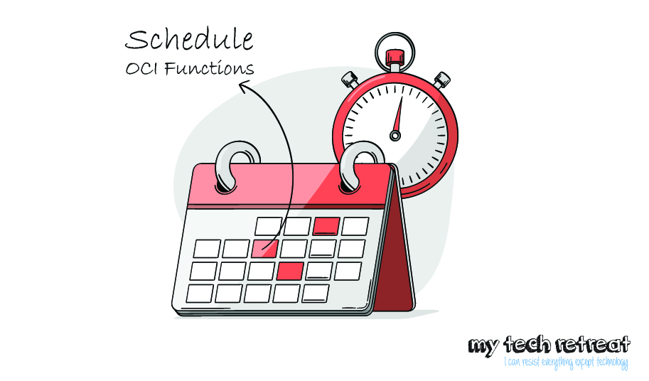 5 Ways to Schedule Serverless Functions on Oracle Cloud Infrastructure
